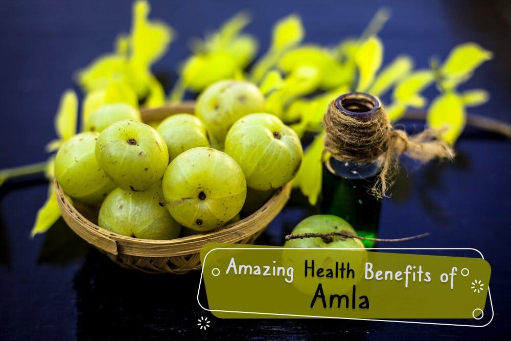 Amazing Health Benefits of Amla